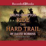 Ride the Hard Trail, Ralph Compton