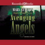 Avenging Angels, Mary Stanton
