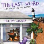 The Last Word, Ellery Adams
