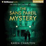 The Sans Pareil Mystery, Karen Charlton
