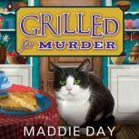 Grilled For Murder, Maddie Day