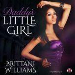 Daddy's Little Girl, Brittani Williams