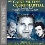The Caine Mutiny Court-Martial, Herman Wouk