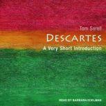 Descartes A Very Short Introduction, Tom Sorell