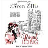 Royal Icing, Aven Ellis
