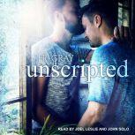 Unscripted, J.R. Gray