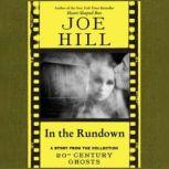 In the Rundown, Joe Hill