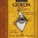 Gideon the Cutpurse Being the First Part of the Gideon Trilogy, Linda Buckley-Archer
