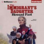 The Immigrant's Daughter, Howard Fast