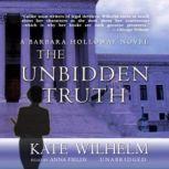The Unbidden Truth, Kate Wilhelm