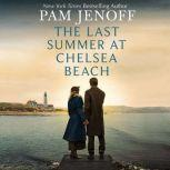 The Last Summer at Chelsea Beach, Pam Jenoff