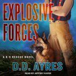 Explosive Forces, D.D. Ayres