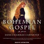Bohemian Gospel, Dana Chamblee Carpenter