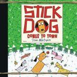 Stick Dog Comes to Town, Tom Watson