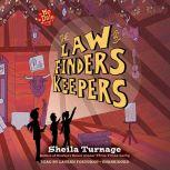 The Law of Finders Keepers, Sheila Turnage