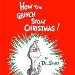 How the Grinch Stole Christmas, Dr. Seuss