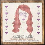 Beard With Me Winston Brothers Book 6, Penny Reid