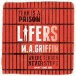 Lifers, M.A. Griffin
