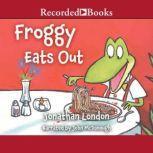 Froggy Eats Out, Jonathan London