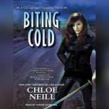 Biting Cold, Chloe Neill