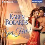 Sea Fire, Karen Robards