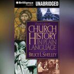 Church History in Plain Language Fourth Edition, Bruce L. Shelley