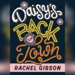 Daisys Back in Town, Rachel Gibson
