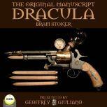 Dracula The Original Manuscript, Bram Stoker