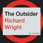 The Outsider A Novel, Richard Wright