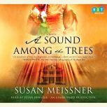 A Sound Among the Trees, Susan Meissner