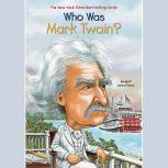 Who Was Mark Twain?, April Jones Prince