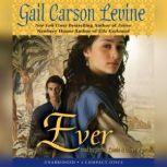 Ever, Gail Carson Levine