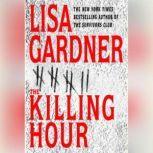 The Killing Hour, Lisa Gardner