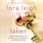 Taken, Lora Leigh