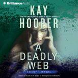 Deadly Web, A, Kay Hooper