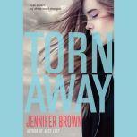 Torn Away, Jennifer Brown