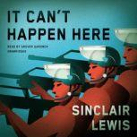 It Cant Happen Here, Sinclair Lewis