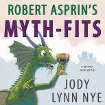 Robert Asprin's Myth-Fits, Jody Lynn Nye