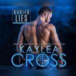 Buried Lies, Kaylea Cross