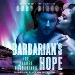 Barbarian's Hope, Ruby Dixon
