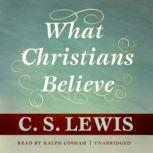 What Christians Believe, C. S. Lewis