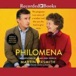 Philomena A Mother, Her Son, and a Fifty-Year Search, Martin Sixsmith