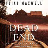 Dead End A Zombie Novel, Flint Maxwell