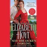 Not the Duke's Darling, Elizabeth Hoyt