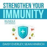 Strengthen Your Immunity Bundle: 2 in 1 Bundle, Super Immunity, The Autoimmune Solution, Daisy Everley