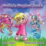 Mollie's Magical Tooth A Tooth Fairy Magic Land Adventure, Jana Buchmann