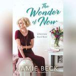 The Wonder of Now, Jamie Beck