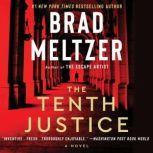 The Tenth Justice A Novel, Brad Meltzer