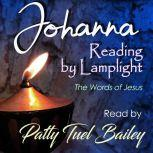 Johanna - Reading by Lamplight The Words of Jesus, Ken Bailey