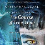 The Course of True Love (and First Dates), Cassandra Clare
